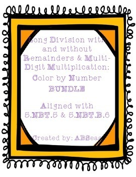 Long Division and Multi-Digit Multiplication Color by Numb