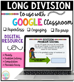 Long Division for Google Classroom DISTANCE LEARNING