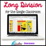 Long Division for the Google Classroom