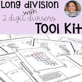 Long Division with 2 Digit Divisors Tool Kit (CCSS 5.NBT.B.6 TEKS 5.3C)
