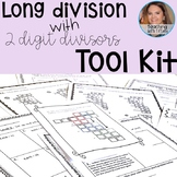 Long Division with 2 Digit Divisors Tool Kit (CCSS 5.NBT.B
