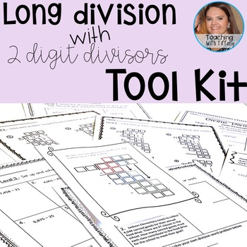 Long Division with 2 Digit Divisors Tool Kit (CCSS 5.NBT.B