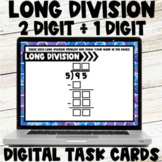 Long Division with One Digit Divisors - 2 Digit Dividends Digital Task Cards