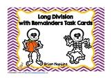Long Division with Remainders Skeletons Task Cards