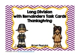 Long Division with Remainders Thanksgiving Task Cards