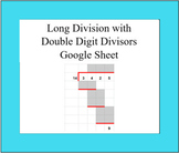 Long Division with a Double Digit Divisor Google Sheet