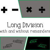 Long Division with and without Remainders