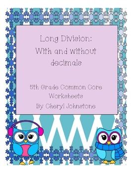 Long Division with and without decimals