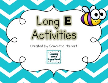 Long E Activities (Printables and Centers for K-1)