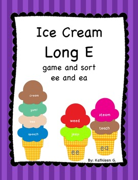 Long E Ice Cream Game and Sort /ee/ and /ea/