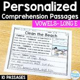 Long E- Long Vowel Reading Passages: PERSONALIZED Comprehension Class Sets