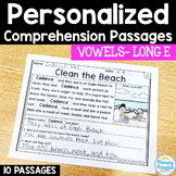 Long E- Long Vowel Reading Passages: PERSONALIZED Comprehe