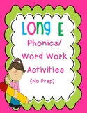 Long E Phonics/Word Work Activities {e, ee, ea}