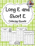 Long E & Short E Coloring! 4 pages
