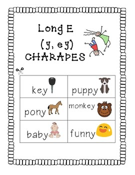 """Long E Spelled """"ey"""" and """"y"""" Charades"""
