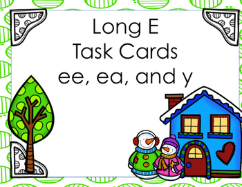 Long E Task Cards (ee, ea, and y)