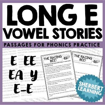 Long E Vowel Sounds - Reading Passages for Phonics Practice! - e  e-e  ea  ee  y