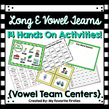 Long E Vowel Team  Word Work Centers