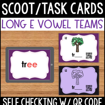 Long E Vowel Team Task Cards with Self Checking QR Code