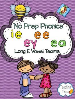 Long E Vowel Teams No Prep Phonics Pack