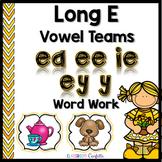 Long E Vowel Teams Word Work Packet