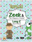 Long E Vowel Word Work: Zeek and The Slippery Sneak! (Comm