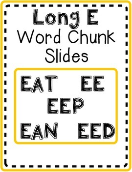 Long E Word Chunk Slides