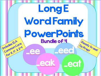 Long E Word Family PowerPoints Bundle for K, 1st or 2nd (C