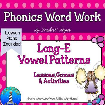 Long-E Word Study: Game and Activities