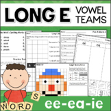 Long E Word Work Activities: Vowel Teams EE, EA, IE