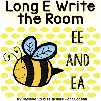 Long E Write the Room {EE/EA}
