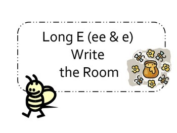 Long E (e & ee) Write the room