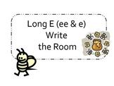 Long E (e & ee) Write the room