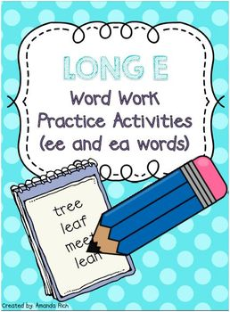 Long E (ee/ea) Word Work Activities