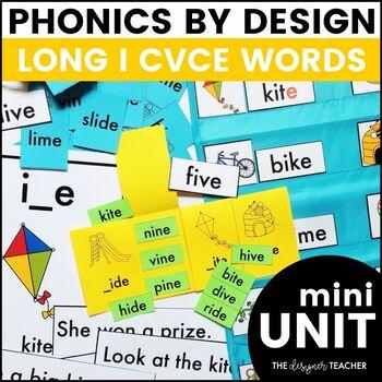 Long I CVCe Word Phonics By Design Mini-Unit