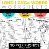 NO PREP Long I Worksheets   Magic E CVCe Word Work
