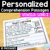 Long I- Long Vowel Reading Passages: PERSONALIZED Comprehension Class Sets