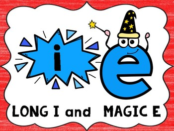 Long I Magic E Posters