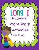 Long I Phonics/Word Work Activities {i-e, ie, igh, y}