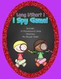 Long I/ Short I I Spy Game