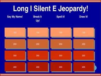 Long I - Silent E Jeopardy!