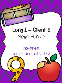 Long I - Silent E Mega Bundle! [11 no-prep games and activities]