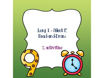 Long I - Silent E Read-and-Draw
