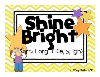 Long I Sort : Shine Bright