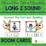 Long I Sound Boom Cards Choose the Correct Spelling | Dist