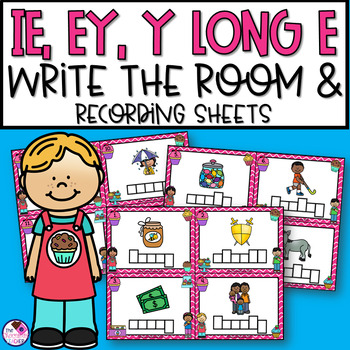 Long E Sound Write the Room IE, EY, Y