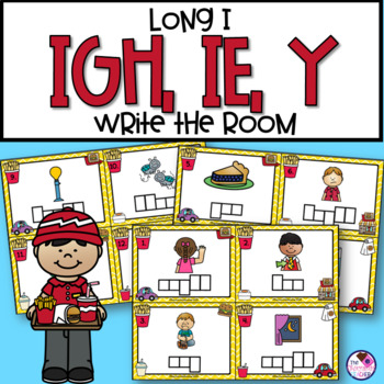 Long I Sound Write the Room IGH, IE, Y