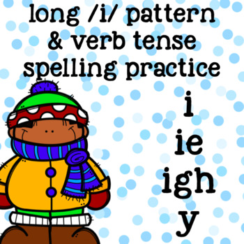 Long-I Spelling/Word Work - Winter, Christmas, Holiday - i, igh, ie, y