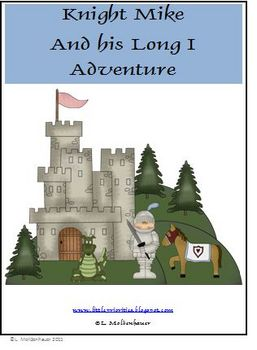 Long I Unit Knight Mike Story and Activities