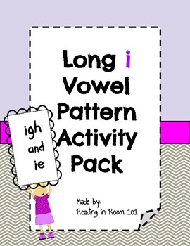 Long I Vowel Pattern Activity Pack